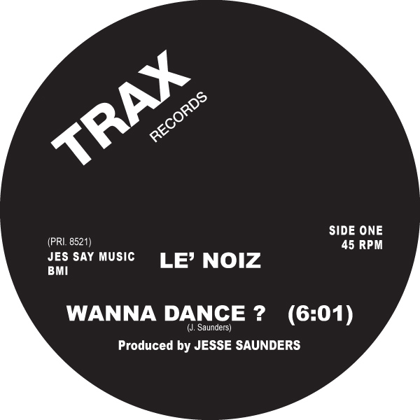 Le' Noiz – Certainly (Trax Records)