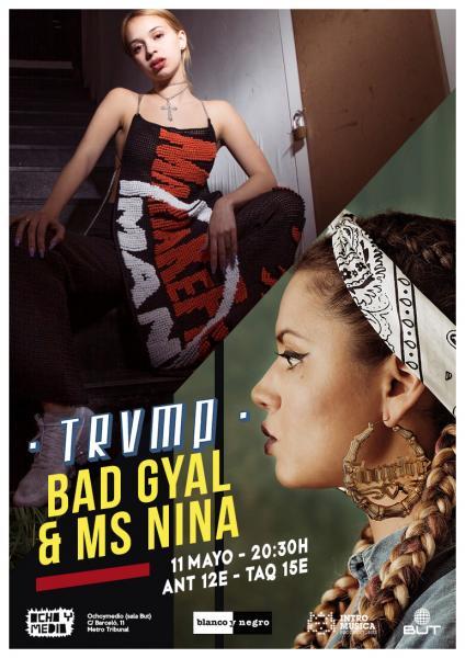 TRVMP Bad Gyal y Ms Nina Ochoymedio